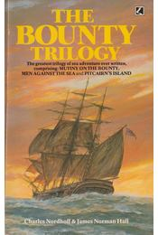 The Bounty Trilogy - Charles Nordhoff, James Norman Hall - Régikönyvek