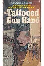 The Tattooed Gun Hand - Charles Plumb - Régikönyvek