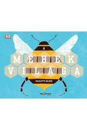 A méhek világa - Charlotte Milner - Régikönyvek