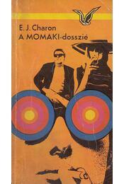 A MOMAKI-dosszié - Charon, E. J. - Régikönyvek
