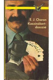 Kaszinókert-dosszié - Charon, E. J. - Régikönyvek