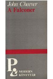 A Falconer - Cheever, John - Régikönyvek