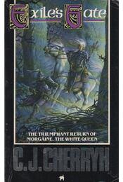 Exile's Gate - CHERRYH, C.J. - Régikönyvek