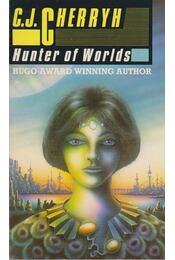 Hunter of Worlds - CHERRYH, C.J. - Régikönyvek