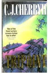 Tripoint - CHERRYH, C.J. - Régikönyvek