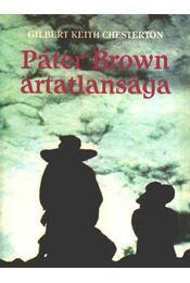 Páter Brown ártatlansága - Chesterton, Gilbert K. - Régikönyvek