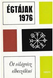 Égtájak 1976 - Chinua Achebe, Jorge Luis Borges,  Evan S. Conell, Dan Culcer,  Jeaannie Ebner,  Anatol Kudravecz, Günter Kunert, Adolf Muschg, Adolf Jordan - Régikönyvek
