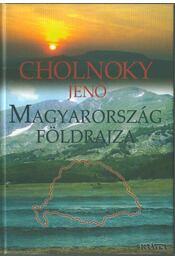 Magyarország földrajza (reprint) - Cholnoky Jenő - Régikönyvek