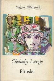 Piroska - Cholnoky László - Régikönyvek