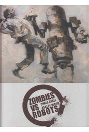Zombies vs Robots - Chris Ryall - Régikönyvek