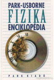 Park-Usborne Fizika enciklopédia - Chris Scollen - Régikönyvek