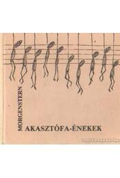 Akasztófa-énekek - Christian Morgenstern - Régikönyvek