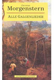 Alle Galgenlieder - Christian Morgenstern - Régikönyvek