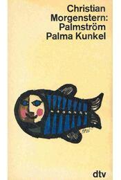 Palmström, Palma Kunkel - Christian Morgenstern - Régikönyvek