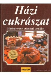 Házi cukrászat - Christian Teubner, Anette Wolter - Régikönyvek