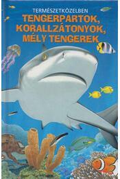 Tengerpartok, korallzátonyok, mély tengerek - Christina Wilsdon - Régikönyvek