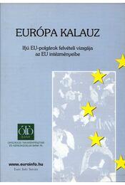 Európa kalauz - Christine Stix-Hackl, Gerhard Loibl, Gerlinde Wagner, Christine Heuhold, Oliver Rathkolb, Elias A. G. Verploeg - Régikönyvek