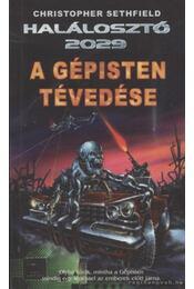 A gépisten tévedése - Christopher Sethfield - Régikönyvek