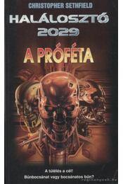 A próféta - Christopher Sethfield - Régikönyvek