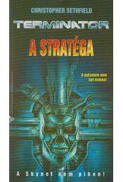 A stratégia - Christopher Sethfield - Régikönyvek