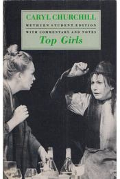 Top Girls - CHURCHILL, CARYL - Régikönyvek