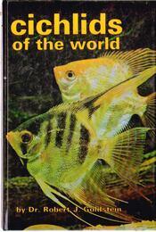 Cichlids of the World - Robert J. Goldstein - Régikönyvek