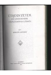 Útijegyzetek egy jegestengeri vadászkirándulásról - Barcza György - Régikönyvek