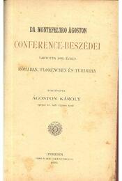 Da Montefeltro Ágoston Conference-beszédei - Da Montefeltro Ágoston - Régikönyvek