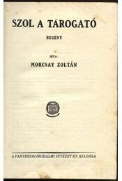 Szól a tárogató - Mokcsay Zoltán - Régikönyvek