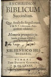 Enchiridion biblicum succinstius - Joh. Henrico Heideggero - Régikönyvek