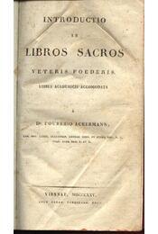 Introductio in Libros Sacros Veteris Foederis - Foureio, Ackermann - Régikönyvek
