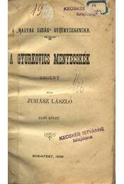 A Gyurkovics menyecskék I-II. kötet - Juhász László - Régikönyvek