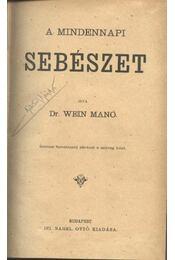 A mindennapi sebészet - Wein Manó - Régikönyvek
