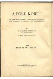 Kelet- és hollandus India 3. kötet - Dr. Gáspár Ferencz - Régikönyvek