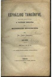Az egyházjog tankönyve - Dr. Csiky Gergely - Régikönyvek