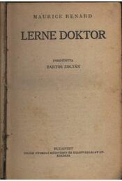 Lerne doktor - Renard, Maurice - Régikönyvek