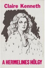 A hermelines hölgy - Claire Kenneth - Régikönyvek