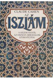 Az iszlám - Claude Cahen - Régikönyvek