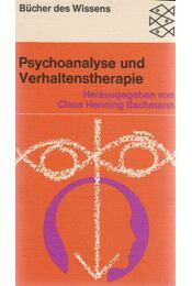 Psychoanalyse und Verhaltenstherapie - Claus Henning Bachmann - Régikönyvek