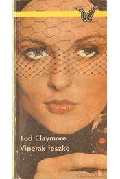 Viperák fészke - Claymore, Tod - Régikönyvek
