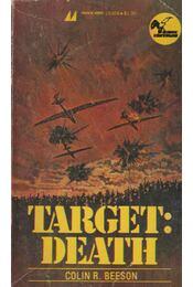 Target: Death - Colin R. Beeson - Régikönyvek