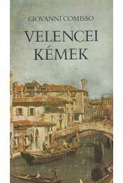 Velencei kémek - Comisso, Giovanni - Régikönyvek