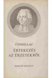 Értekezés az érzetekről - Condillac, Étienne Bonnot de - Régikönyvek