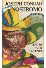 Nostromo - Joseph Conrad - Régikönyvek