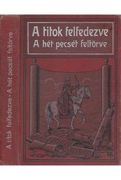 A titok felfedezve / A hét pecsét feltörve - Conradi L. R. - Régikönyvek