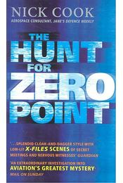 The Hunt for Zero Point - COOK, NICK - Régikönyvek