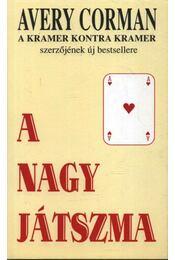 A nagy játszma - Corman, Avery - Régikönyvek