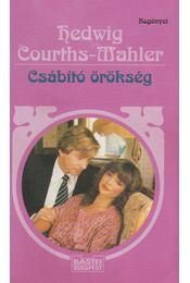 Csábító örökség - Courths-Mahler, Hedwig - Régikönyvek
