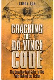 Cracking the Da Vinci Code - Cox, Simon - Régikönyvek