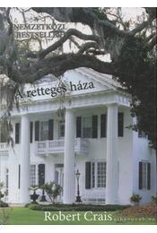 A rettegés háza - Crais, Robert - Régikönyvek